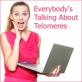 Everybody's Talking About Telomeres
