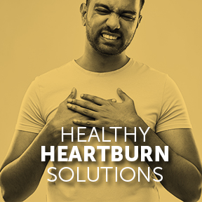 Healthy Heartburn Solutions