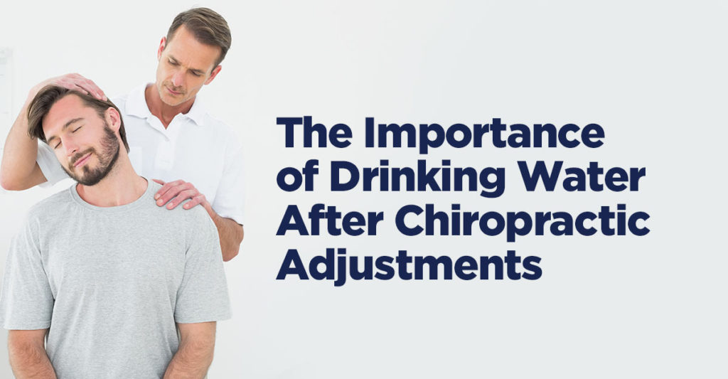 drinking water after chiropractic adjustments