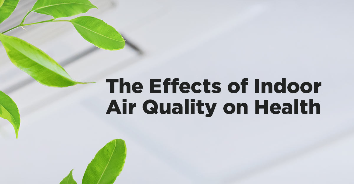 how indoor air quality affects health
