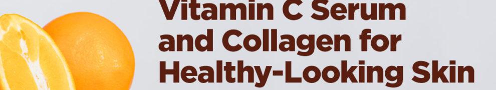 vitamin C serum and collagen
