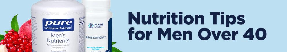 nutrition tips for men over 40