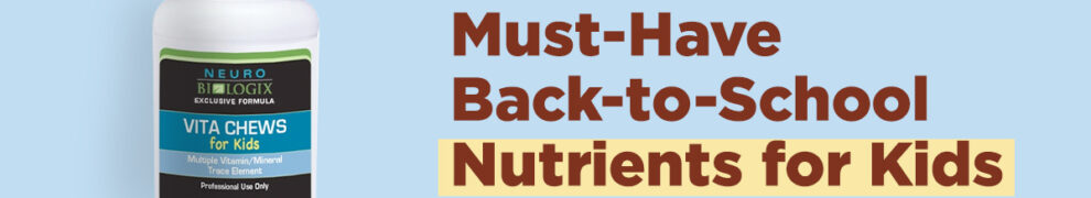 must-have back-to-school nutrients for kids