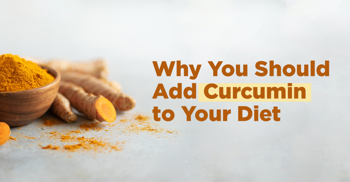 why you should consider adding curcumin to your diet