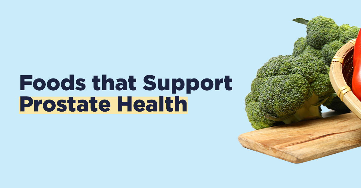 foods that support prostate health