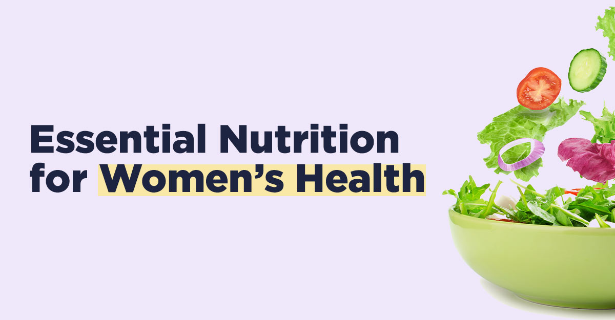 essential nutrition for women's health