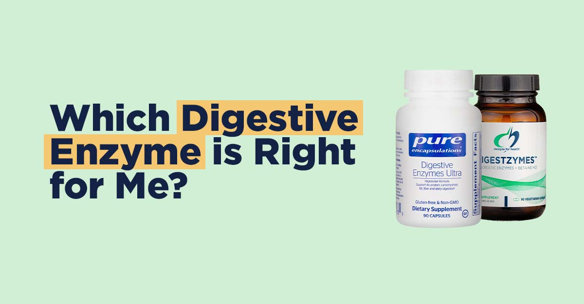 which digestive enzyme is right for me